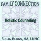 Family Connection with Susan Burns MA LMHC features client centered counseling for Children, Adults, Couples, Families using whole system approaches and an integrated array of therapies.